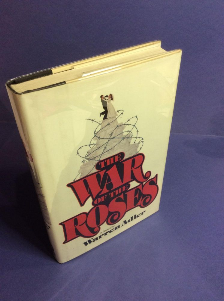 THE WAR OF THE ROSES. Warren Adler