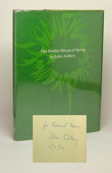 THE DOUBLE DREAM OF SPRING. Inscribed. John Ashbery
