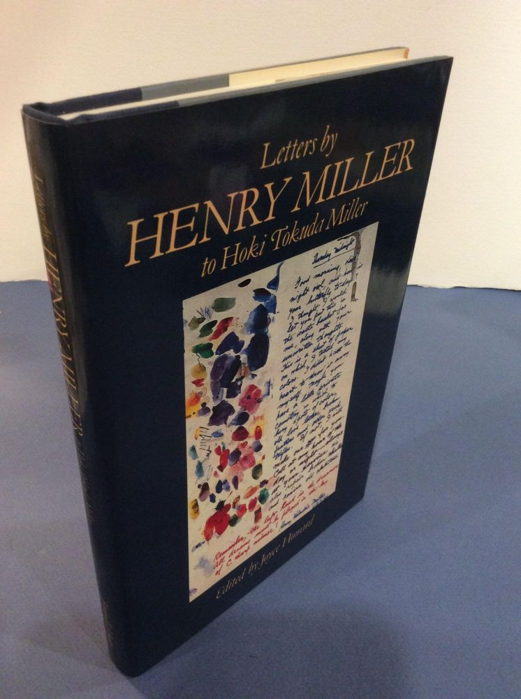 LETTERS BY HENRY MILLER TO HOKI TOKUDA MILLER. EDITED BY JOYCE HOWARD. Henry Miller