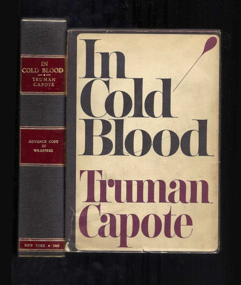 IN COLD BLOOD. A True Account of a Multiple Murder and Its Consequences. ARC. Truman Capote
