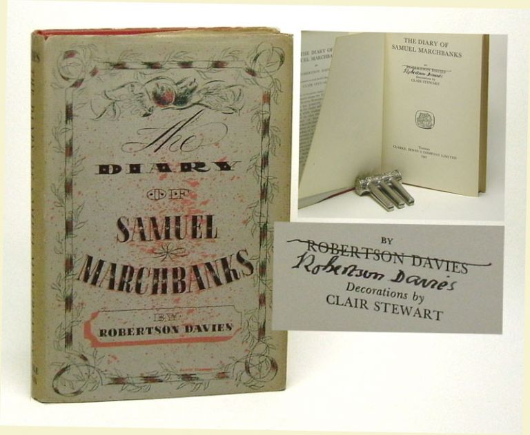 THE DIARY OF SAMUEL MARCHBANKS. Signed. Robertson Davies.