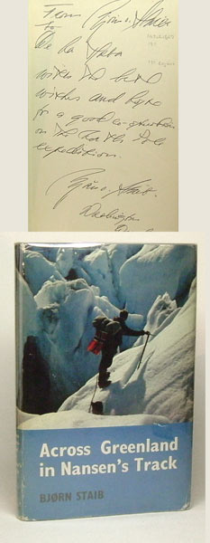Across Greenland in Nansen's Track. Signed. Bjorn Staib.