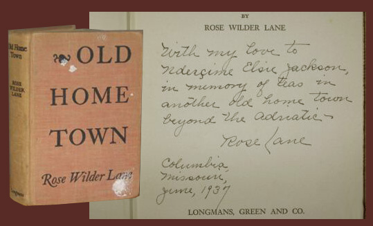 OLD HOME TOWN - Signed. Rose Wilder Lane, 1886 -1968