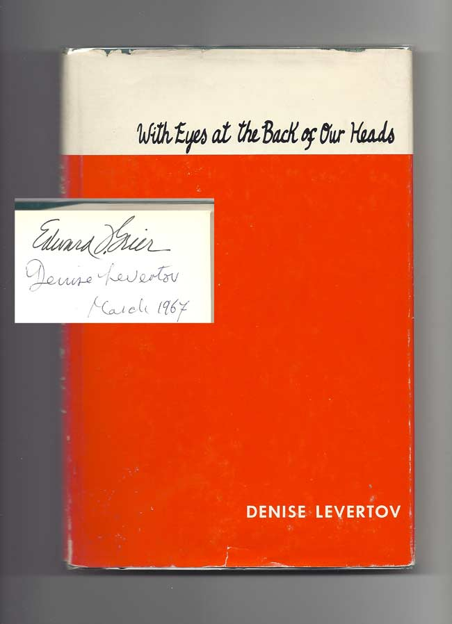 WITH EYES AT THE BACK OF OUR HEADS. Signed. Denise Levertov