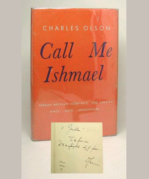 CALL ME ISHMAEL. Signed. Charles Olson