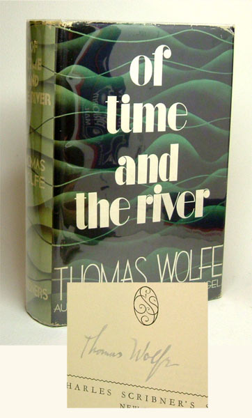OF TIME AND THE RIVER. Signed. Thomas Wolfe
