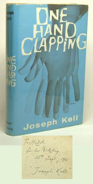 ONE HAND CLAPPING. Dedication Copy. Anthony as Joseph Kell Burgess, pseudonym