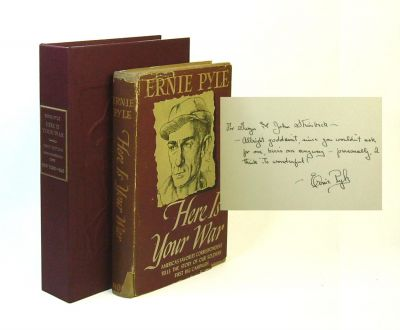 HERE IS YOUR WAR. Inscribed. John Steinbeck, Ernie Pyle.