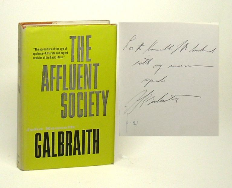 THE AFFLUENT SOCIETY. Signed. John Kenneth Galbraith