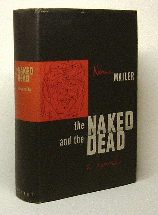 THE NAKED AND THE DEAD. Norman Mailer