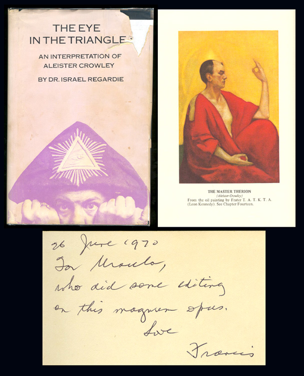 THE EYE IN THE TRIANGLE. An Interpretation of Aleister Crowley. Inscribed. Israel Regardie, Aleister Crowley.