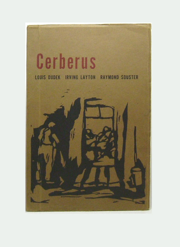 CERBERUS. Poems. With Lous Dudek, Raymond Souster