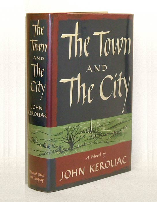The Town And The City Jack Kerouac 1st Edition