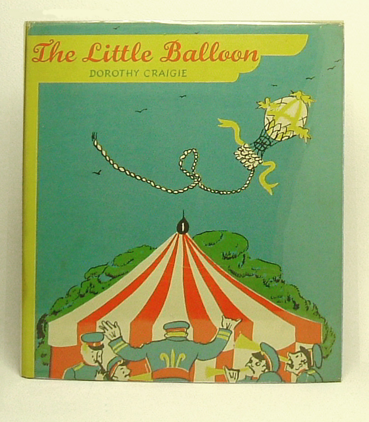 THE LITTLE BALLOON. Dorothy Craigie, Graham Greene.