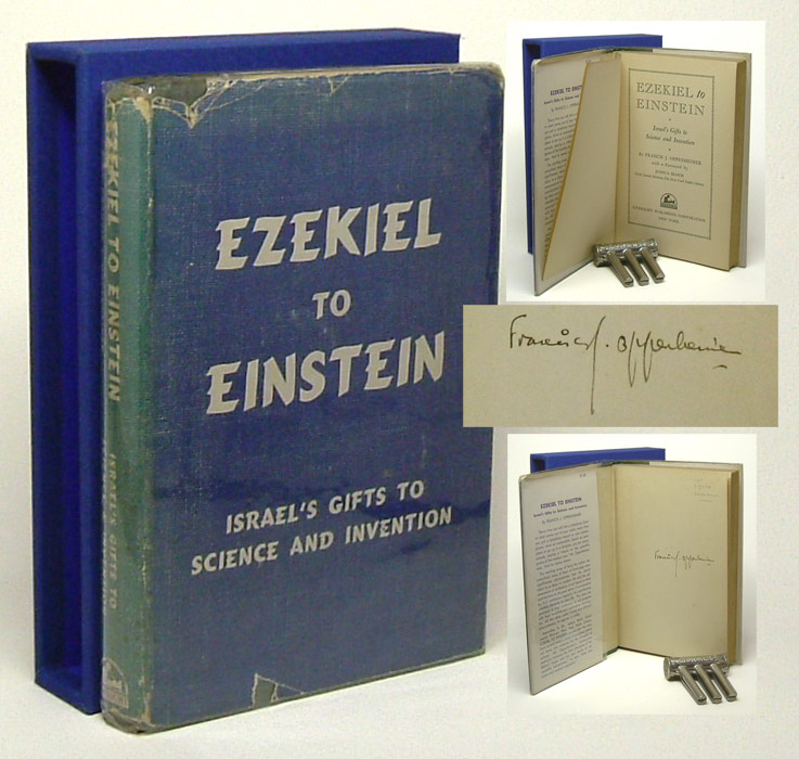 EZEKIEL TO EINSTEIN. Israel's Gifts To Science And Invention. Albert. By Francis J. Oppenheimer Einstein.