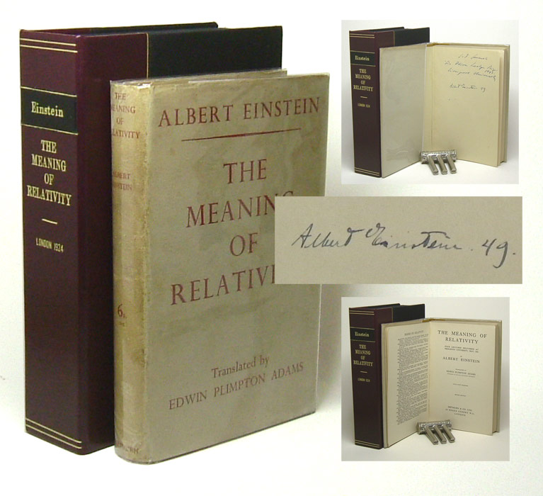 THE MEANING OF RELATIVITY: FOUR LECTURES DELIVERED AT PRINCETON UNIVERSITY, MAY, 1921. Signed. Albert Einstein.