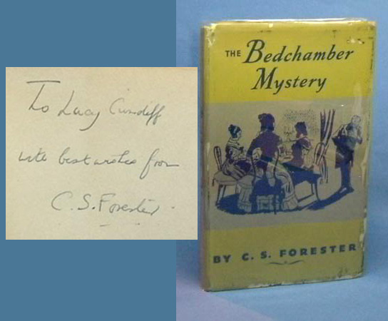 THE BEDCHAMBER MYSTERY. Inscribed. C. S. Forester