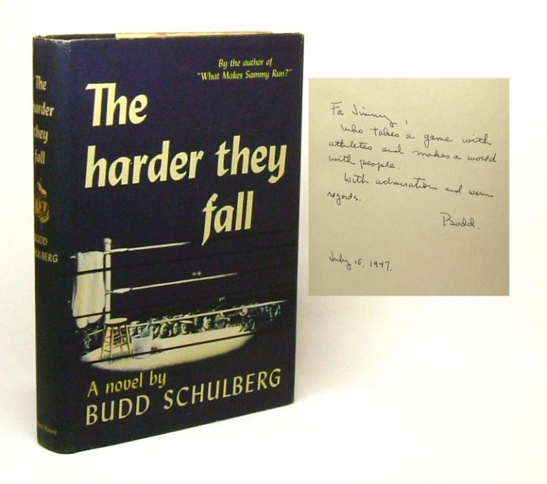 THE HARDER THEY FALL. Inscribed. Budd Schulberg.