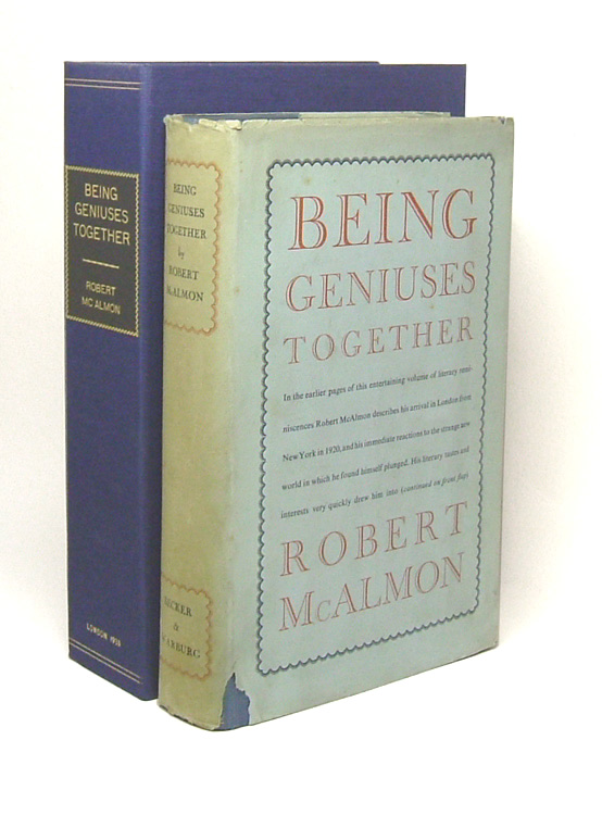BEING GENIUSES TOGETHER. Robert McAlmon.