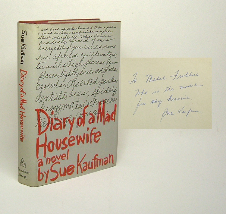 DIARY OF A MAD HOUSEWIFE. Signed. Sue Kaufman.