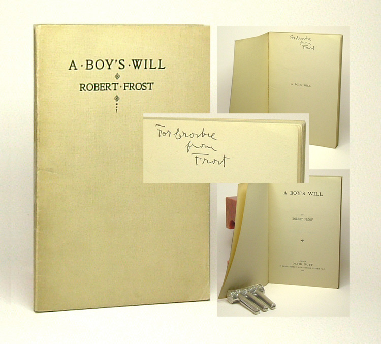 A BOY'S WILL. Inscribed. Robert Frost