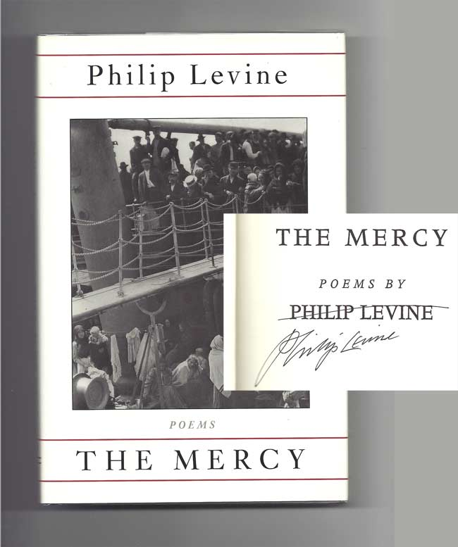 THE MERCY. Signed. Philip Levine