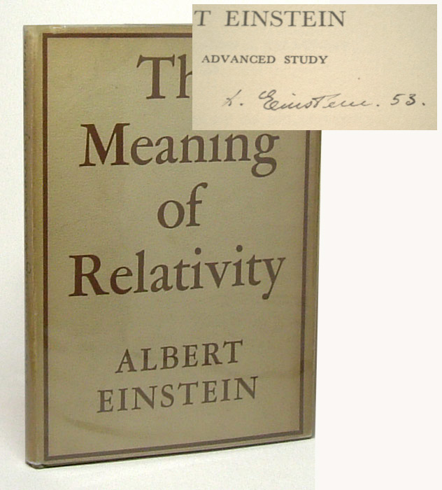 THE MEANING OF RELATIVITY. Signed. Albert Einstein.