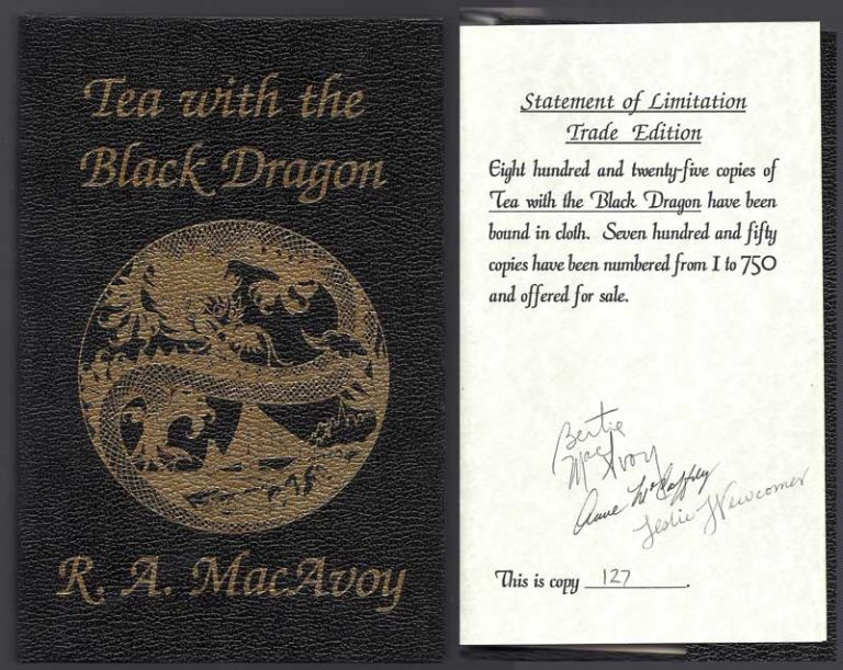TEA WITH THE BLACK DRAGON. Signed. R. A. McCaffrey MacAvoy, Anne