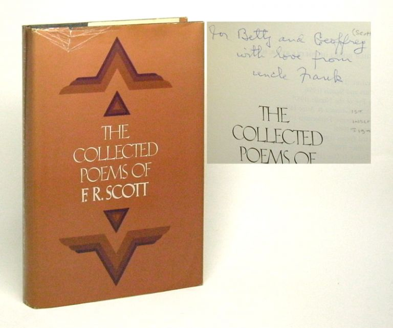 THE COLLECTED POEMS OF F.R. SCOTT. Signed. F. R. Scott.