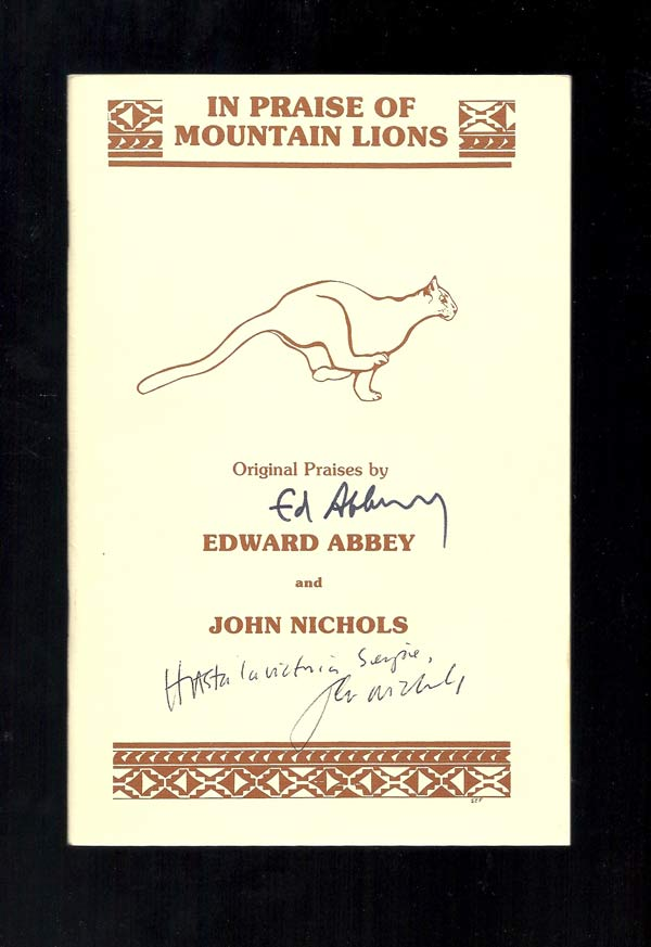 IN PRAISE OF MOUNTAIN LIONS. Signed. Edward Abbey.