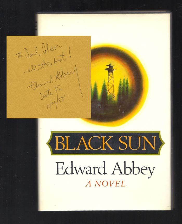 BLACK SUN. Signed. Edward Abbey.