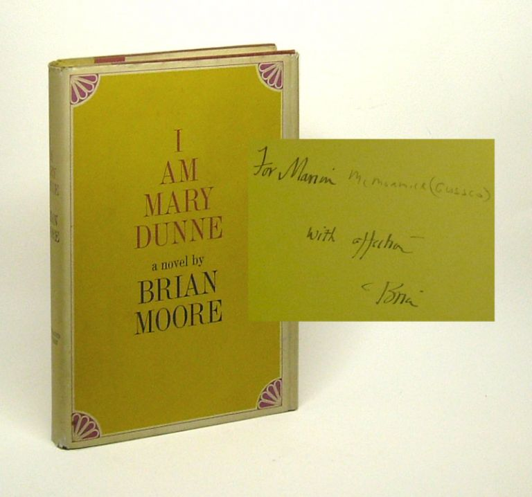 I AM MARY DUNNE. Signed. Brian Moore