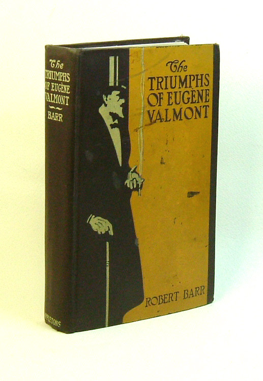 THE TRIUMPHS OF EUGENE VALMONT. Robert Barr