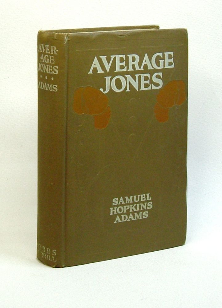 AVERAGE JONES. Samuel Hopkins Adams