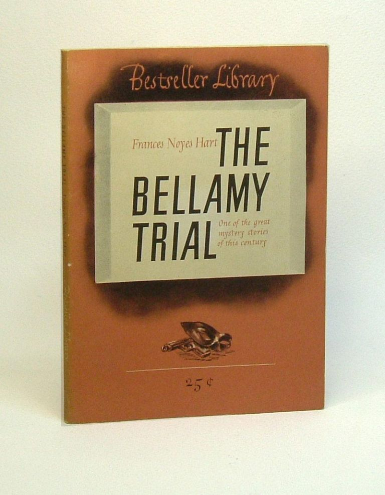 THE BELLAMY TRIAL. Frances Noyes Hart