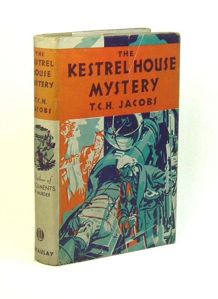 THE KESTREL HOUSE MYSTERY. T. C. H. Jacobs, pseud. Jacques Pendower