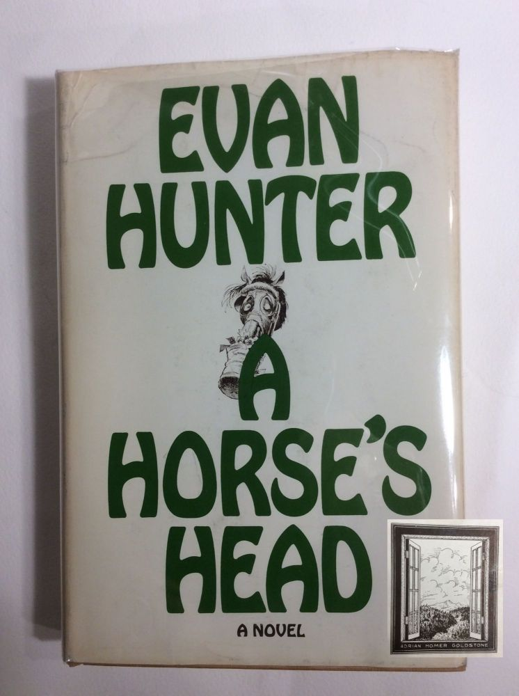 A HORSES HEAD. Evan Hunter