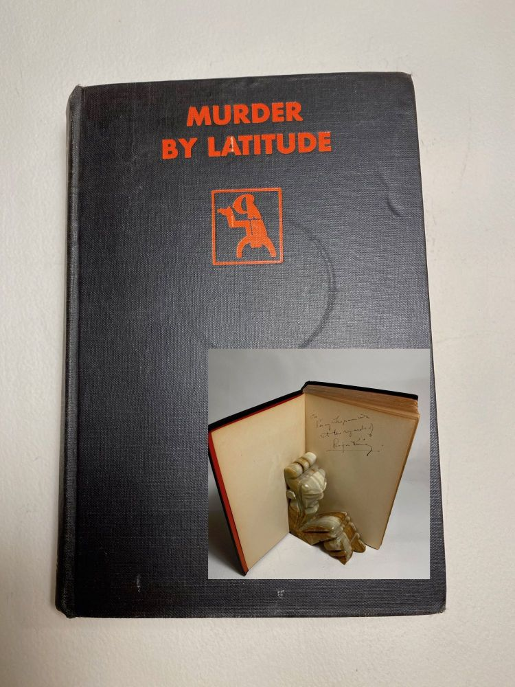 MURDER BY LATITUDE. Signed. Rufus King