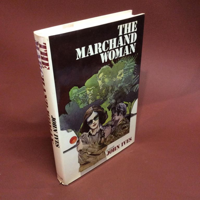 THE MARCHAND WOMAN. Signed. John Ives, Brian Garfield