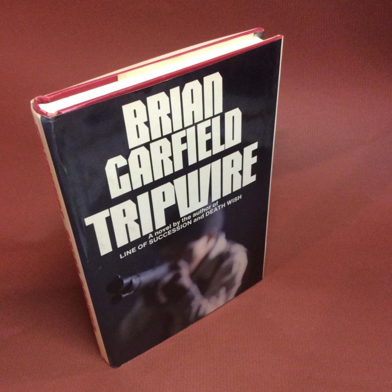 TRIPWIRE. Signed. Brian Garfield