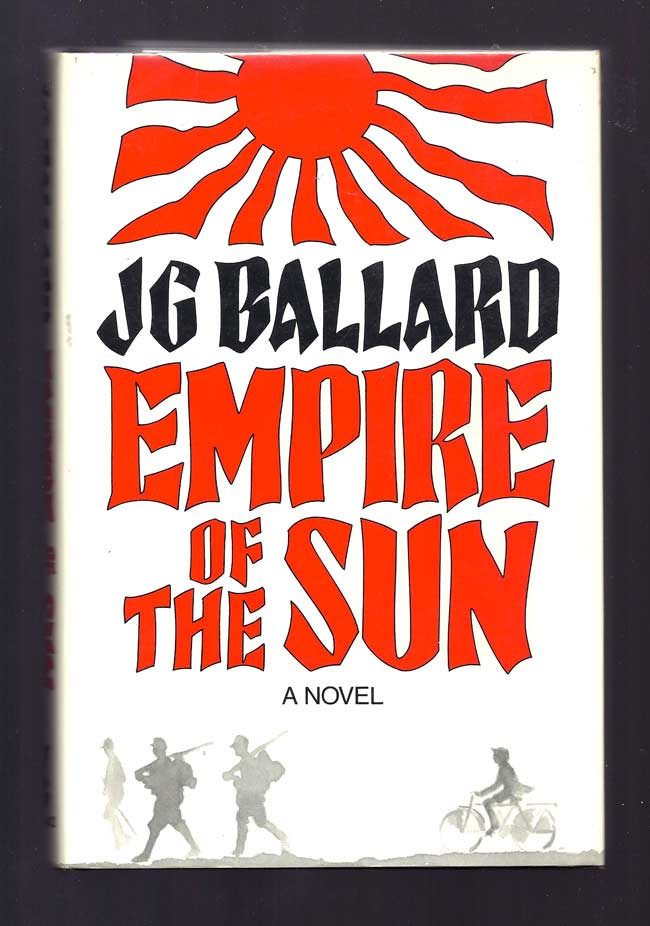EMPIRE OF THE SUN. Signed. J. G. Ballard.