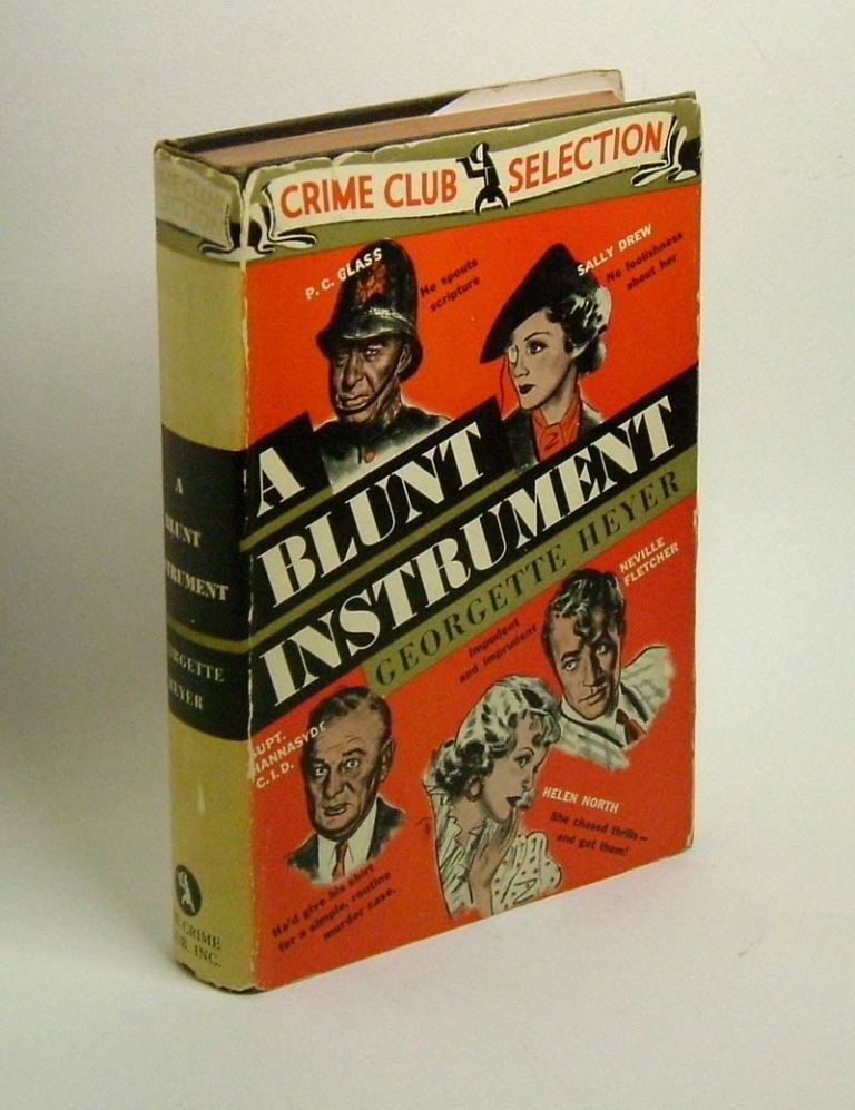 A BLUNT INSTRUMENT. Georgette Heyer