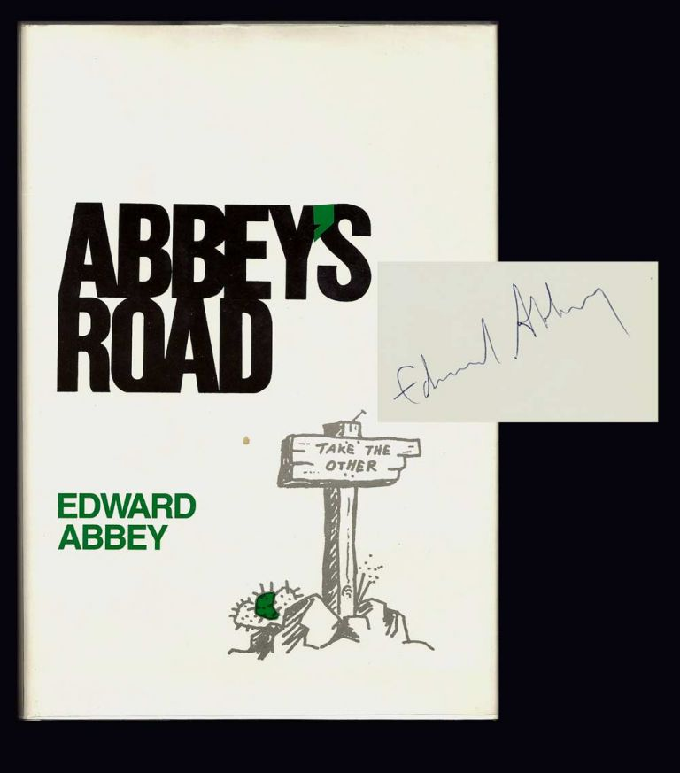 ABBEY'S ROAD. Signed. Edward Abbey.