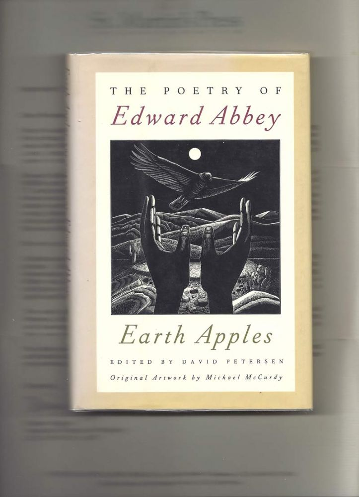 EARTH APPLES. (Pommes De Terre). The Poetry Of Edward Abbey. Edward Abbey.