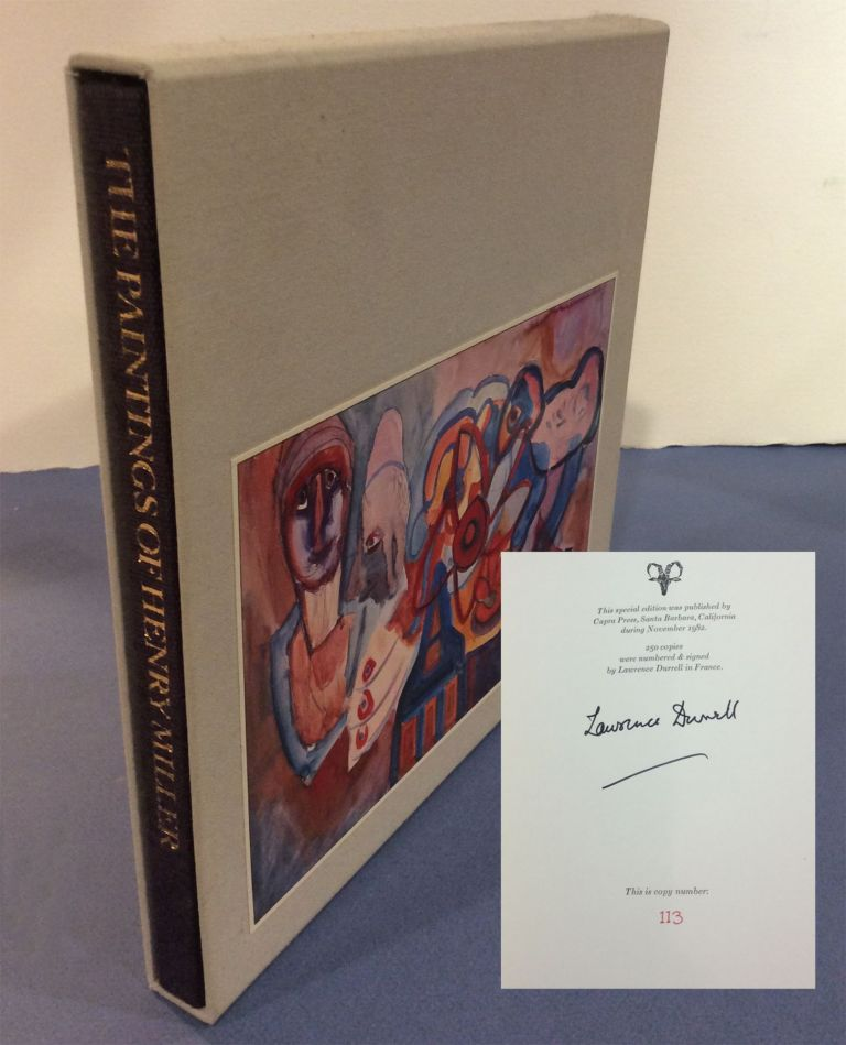 THE PAINTINGS OF HENRY MILLER. Paint As You Like And Die Happy. Signed. Henry. Durrell Miller,...