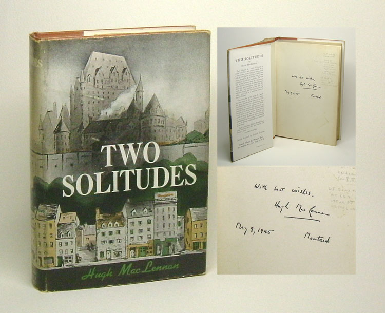 TWO SOLITUDES. Signed. Hugh MacLennan