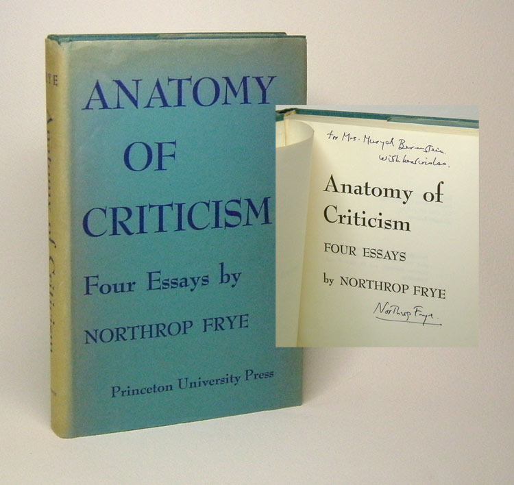 ANATOMY OF CRITICISM. Four Essays. Signed. Northrop Frye