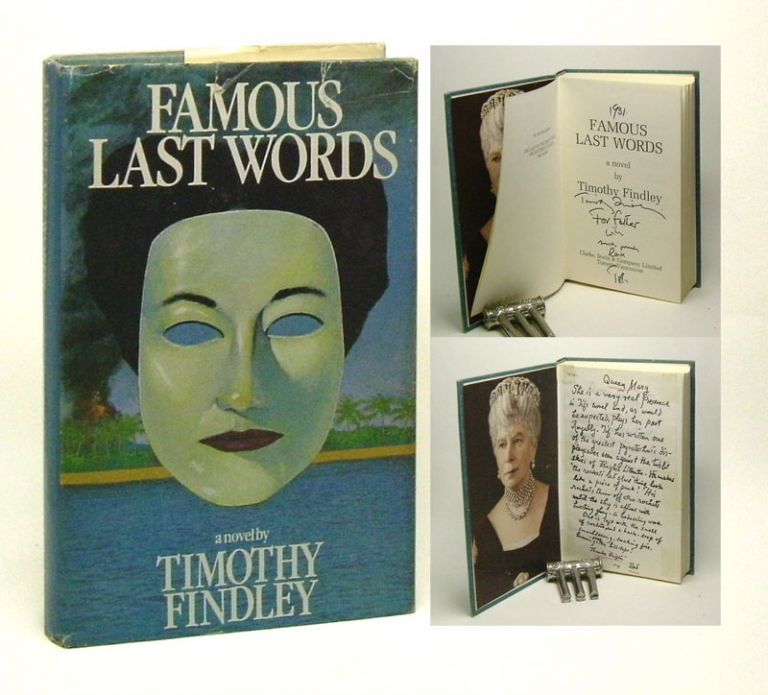 FAMOUS LAST WORDS. Timothy Findley