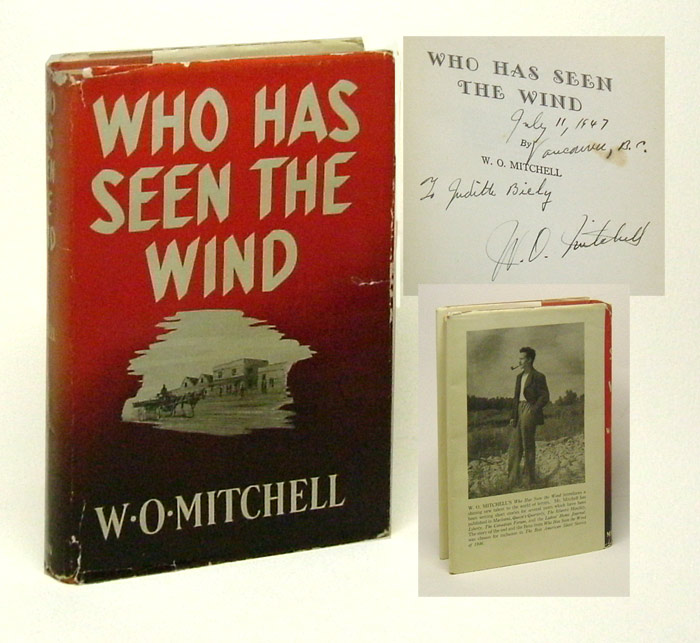 WHO HAS SEEN THE WIND. Signed. W. O. Mitchell.