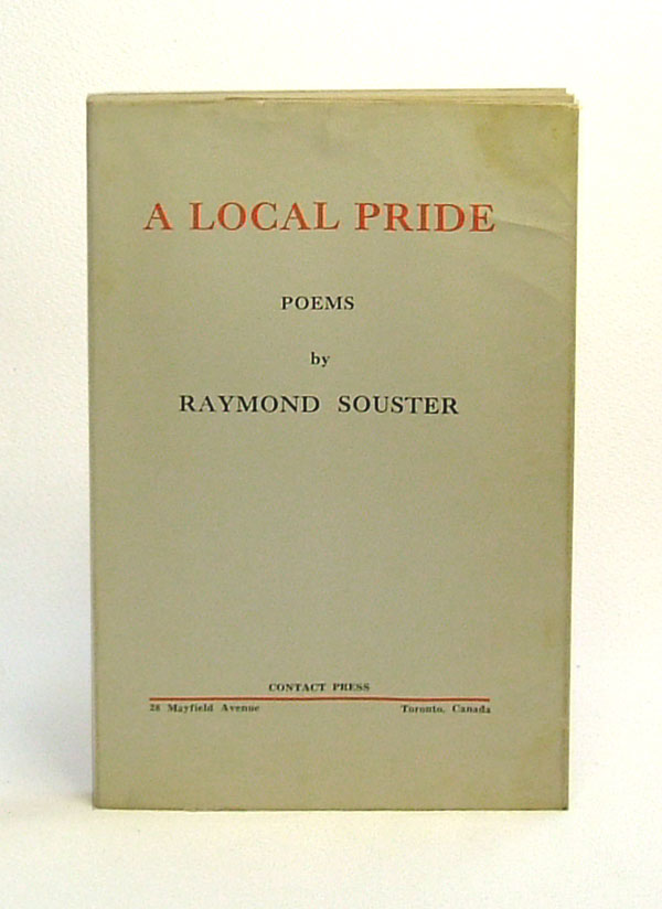 A LOCAL PRIDE. Raymond Souster